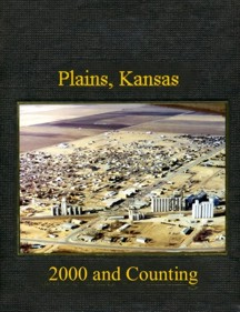 Plains, Kansas, 2000 and counting, a book.