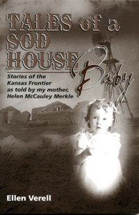 Tales of a Sod House Baby, a book.